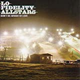 Lo Fidelity Allstars Don't Be Afraid of Love [VINYL]