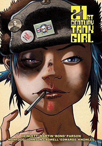 21st Century Tank Girl [Alan C. Martin - Hewlett, Jamie - Johnson-Cadwell, Warwick] (Tapa Dura)