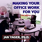 Making Your Office Work for You | Jan Yager