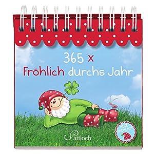 365 x Fröhlich durchs Jahr: Herr Fröhlich