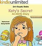 Children's book: Katy's Secret - An A...