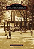 img - for Euclid Beach Park (Images of America) book / textbook / text book