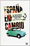 img - for Espa a en cambio: El segundo franquismo, 1959-1975 (Spanish Edition) book / textbook / text book
