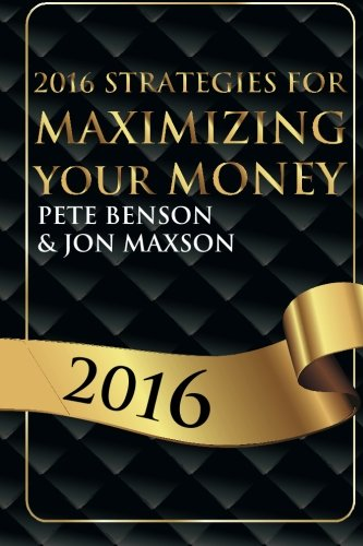 2016 Strategies for Maximizing Your Money