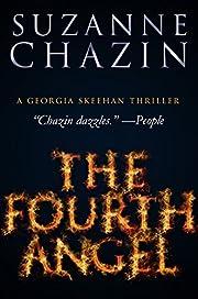 The Fourth Angel: Georgia Skeehan Thrillers - Book One