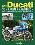 Das Ducati Schrauberhandbuch: Reparie...