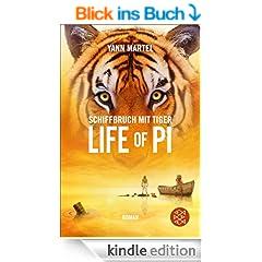 Schiffbruch mit Tiger: Life of Pi (Roman)