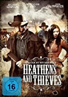 Heathens and Thieves - Das Gl�ck ist mit dem B�sen