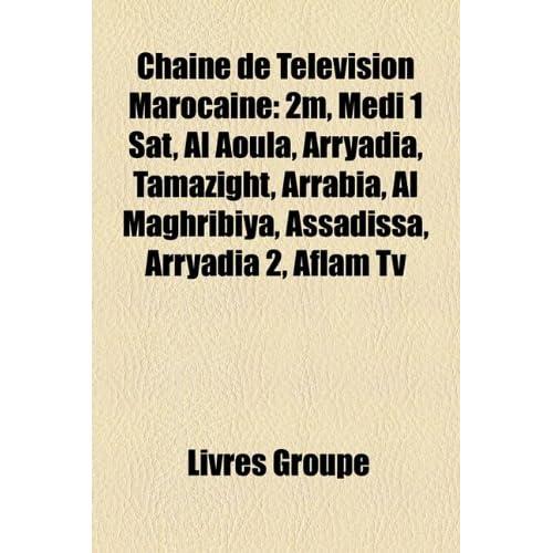Arryadia, Tamazight, Arrabi[, Al Maghribiya, Assadissa, Arryadia 2