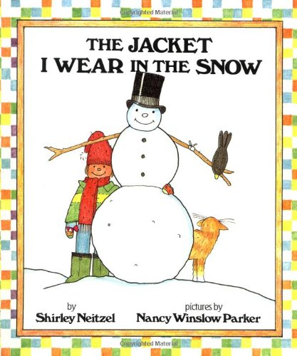 The Jacket I Wear in the Snow - Shirley Neitzel