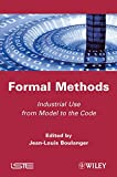 Formal Methods: Industrial Use from Model to the Code