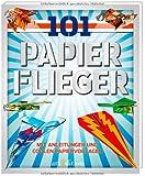 101 Papierflieger