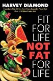 Fit for Life: Not Fat for Life