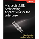 Microsoft� .NET: Architecting Applications for the Enterpriseby Dino Esposito