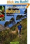 Genusswandern Mallorca: Die Insel ent...