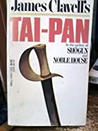 Tai-Pan: Part 2 by James Clavell