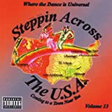 Steppin Across the Usa, Vol. 13 [Explicit]