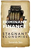 img - for Dominant Finance and Stagnant Economies by Sen Sunanda (2014-01-30) Hardcover book / textbook / text book