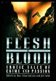 img - for Flesh and Blood: Erotic Tales of Crime and Passion book / textbook / text book