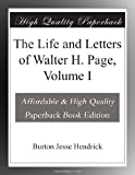 Image of The Life and Letters of Walter H. Page, Volume I