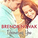 Discovering You: Whiskey Creek, Book 10 Audiobook by Brenda Novak Narrated by Carly Robins
