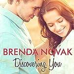 Discovering You: Whiskey Creek, Book 10   Brenda Novak
