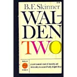 Walden Two ~ B. F. Skinner