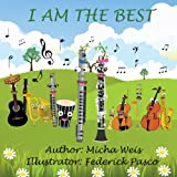 img - for Children's book: I am the best (children's books - Series about friendship, values and confidence)) book / textbook / text book