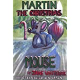 Martin the Christmas Mouse