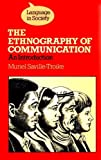 img - for The Ethnography of Communication (Language in Society) book / textbook / text book
