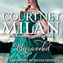 Unraveled Audiobook by Courtney Milan Narrated by Nicole Quinn