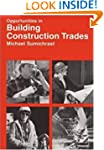Opportunites in Building Construction...