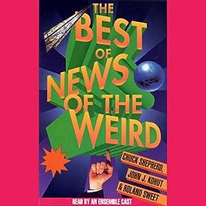 Best of News of the Weird Audiobook