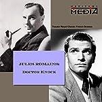 Dr. Knock | Jules Romains