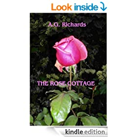 The Rose Cottage (A Modern Romance Tale Book 1)