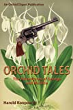 ORCHID TALES: The Adventures of George and Matilda