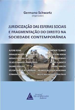 Amazon.com: Juridicização Das Esferas Sociais E