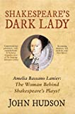The Dark Lady: The Woman Who Wrote Shakespeare's Plays