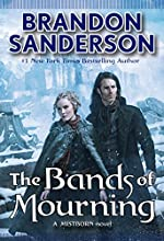 The Bands of Mourning Mistborn