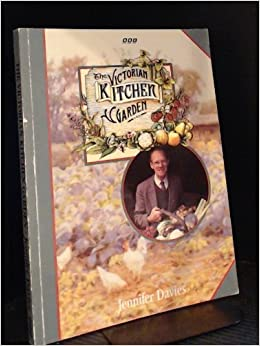 The Victorian Kitchen Garden: Amazon.co.uk: Peter Thoday
