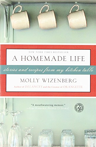 Image of A Homemade Life: Stories and Recipes from My Kitchen Table