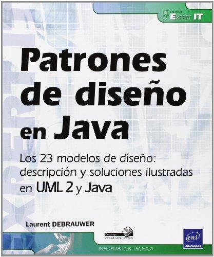 patrones-de-diseno-en-java-los-23-modelos-de-diseno-descripcion-y-solucion-ilustradas-en-uml-2-y-jav