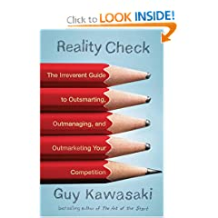 The latest book by Guy Kawasaki: Reality Check