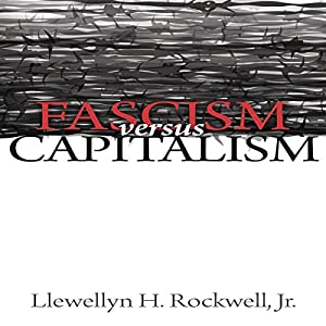 Fascism Versus Capitalism Audiobook