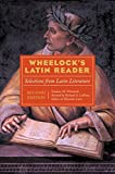 Wheelock's Latin Reader, 2e: Selections from Latin Literature (The Wheelock's Latin series) (0060935065) by LaFleur, Richard A.