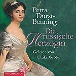 Die russische Herzogin   Petra Durst-Benning