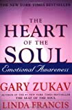 The Heart of the Soul: Emotional Awareness (0743234960) by Zukav, Gary