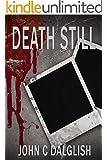 DEATH STILL (Clean Suspense) (Detective Jason Strong Book 7)