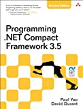 img - for Programming .NET Compact Framework 3.5 (2nd Edition) (Microsoft Windows Development Series) book / textbook / text book