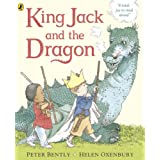 King Jack and the Dragonby Peter Bently